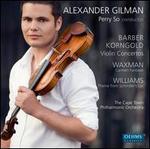 Barber, Korngold: Violin Concertos; Waxman: Carmen Fantasie; Williams: Theme from Shindler's List