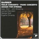 Barber: Violin Concerto; Piano Concerto; Adagio for Strings