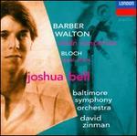 Barber, Walton: Violin Concertos; Bloch: Baal Shem