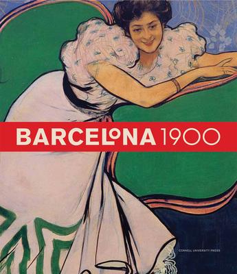 Barcelona 1900 - Sala, Teresa-M (Editor)