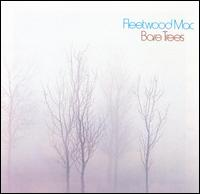 Bare Trees - Fleetwood Mac