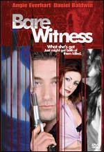 Bare Witness