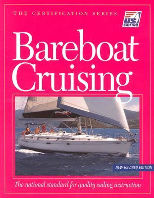 Bareboat Cruising - Us Sailing Association, and U S Sailing Association