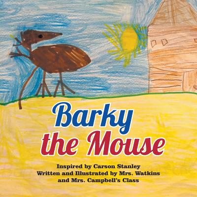 Barky the Mouse - Watkins, Ashley