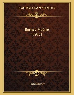 Barney McGee (1917) - Hovey, Richard
