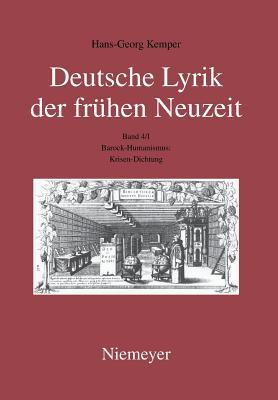 Barock-Humanismus: Krisen-Dichtung - Kemper, Hans-Georg