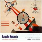 Barocke Konzerte für Trompete, Flöte und Hörner