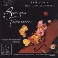 Baroque Favorites - Albert Fuller (harpsichord); Helicon Ensemble; Kenneth Solway (recorder); Tafelmusik Baroque Orchestra