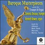 Baroque Masterpieces: Music for Trumpet & Organ