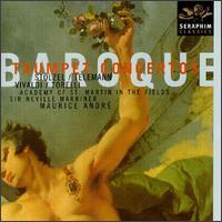 Baroque Trumpet Concertos - Bernard Soustrot (trumpet); Celia Nicklin (oboe); Daniel Arrignon (oboe); Iona Brown (violin); Jean-Paul Leroy (trumpet);...