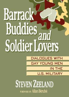 Barrack Buddies and Soldier Lovers - Zeeland, Steven