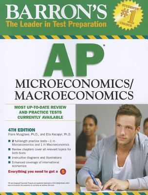 Barron's AP Microeconomics/Macroeconomics - Musgrave, Frank, and Kacapyr, Elia