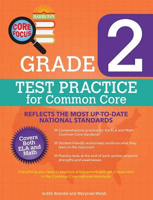 Barron's Core Focus Workbook: Grade 2 Test Practice - Walsh, Maryrose, and Brendel, Judith