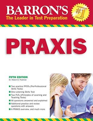 Barron's Praxis: PPST/PLT -