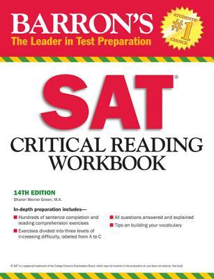 Barron's SAT Critical Reading Workbook - Green, Sharon Weiner, and Weiner, Mitchel