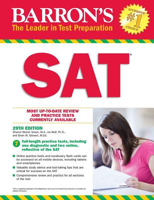 Barron's SAT with Online Tests - Green, Sharon Weiner, and Wolf, Ira K., and Stewart, Brian W.