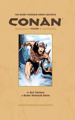 Barry Windsor-Smith Archives Conan, Volume 1 - Thomas, Roy
