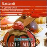 Barsanti: 6 Concerti Grossi