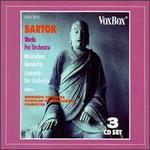 Bart�k Works for Orchestra