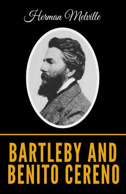 Bartleby And Benito Cereno - Melville, Herman
