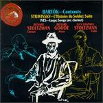 Bartok: Contrasts; Stravinsky: L'Histoire du Soldat Suite; Ives: Largo; Songs
