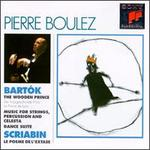 Bartok: The Wooden Prince; Scriabin: Le Poeme de l'Extase