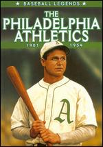 Baseball Legends: The Philadelphia Athletics 1901-1954 -