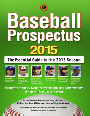 Baseball Prospectus 2015 - Baseball Prospectus, and Prospectus, Baseball