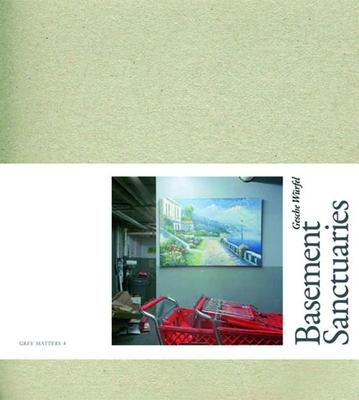 Basement Sanctuaries - Wurfel, Gesche