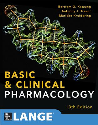 Basic and Clinical Pharmacology - Katzung, Bertram G., and Masters, Susan B., and Trevor, Anthony J.