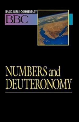 Basic Bible Commentary Numbers and Deuteronomy - Deming, Lynne