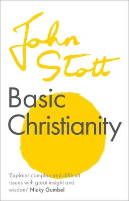 Basic Christianity - Stott, John