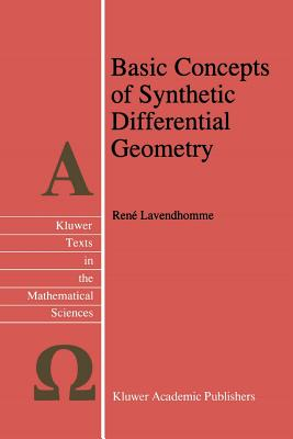 Basic Concepts of Synthetic Differential Geometry - Lavendhomme, Rene