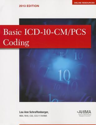 Basic ICD-10-CM/PCS Coding - Schraffenberg, Lou Ann