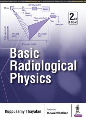 Basic Radiological Physics - Kuppusamy, Thayalan