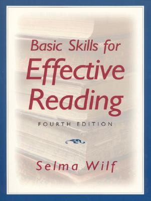 Basic Skills for Effective Reading - Wilf, Selma