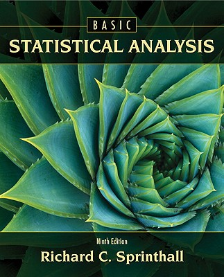 Basic statistical analysis book by richard c sprinthall 10 basic statistical analysis sprinthall richard c fandeluxe Gallery