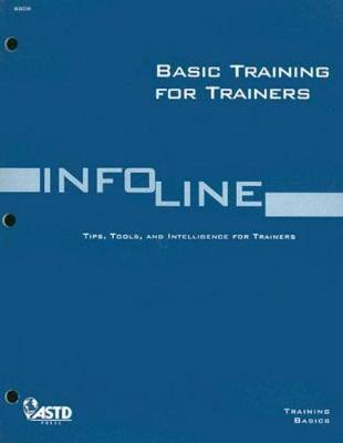 Basic Training for Trainers - Russo, Cat Sharpe (Editor), and Bruen, Ann (Editor), and Sussan, Stephanie (Editor)