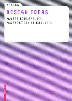 Basics Design Ideas - Bielefeld, Bert, and Khouli, Sebastian El