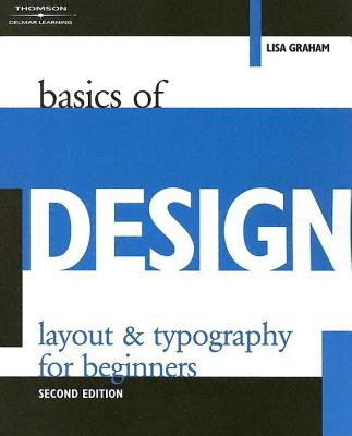 Basics of Design: Layout and Typography for Beginners - Graham, Lisa