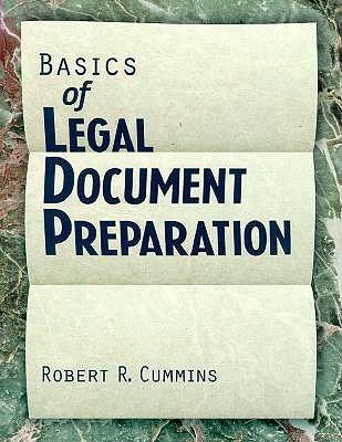 Basics of Legal Document Preparation - Cummins, Robert