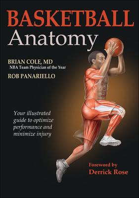 Basketball Anatomy - Cole, Brian, and Panariello, Rob