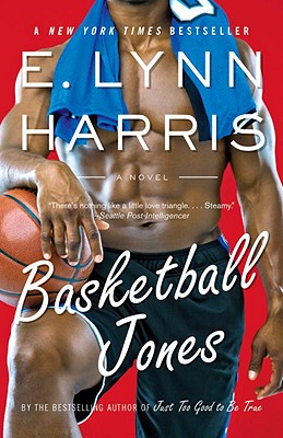 Basketball Jones - Harris, E Lynn