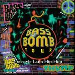 Bass Bomb, Vol. 4: Freestle Latin Hip Hop