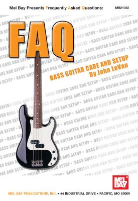 Bass Guitar Care and Setup - LeVan, John