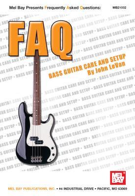 Bass Guitar Care and Setup - LeVan, John