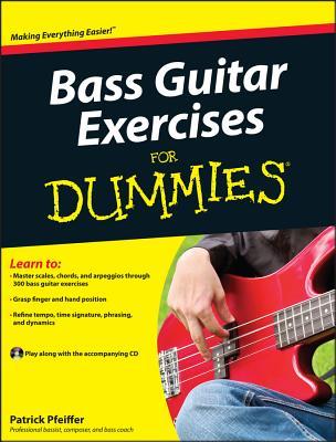 Bass Guitar Exercises for Dummies - Pfeiffer, Patrick
