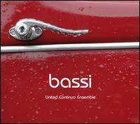 Bassi - United Continuo Ensemble