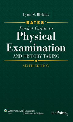 Bates' Pocket Guide to Physical Examination and History Taking - Bickley, Lynn S, MD, Facp, and Szilagyi, Peter G, MD, MPH