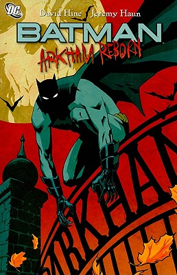 Batman: Arkham Reborn - Hine, David